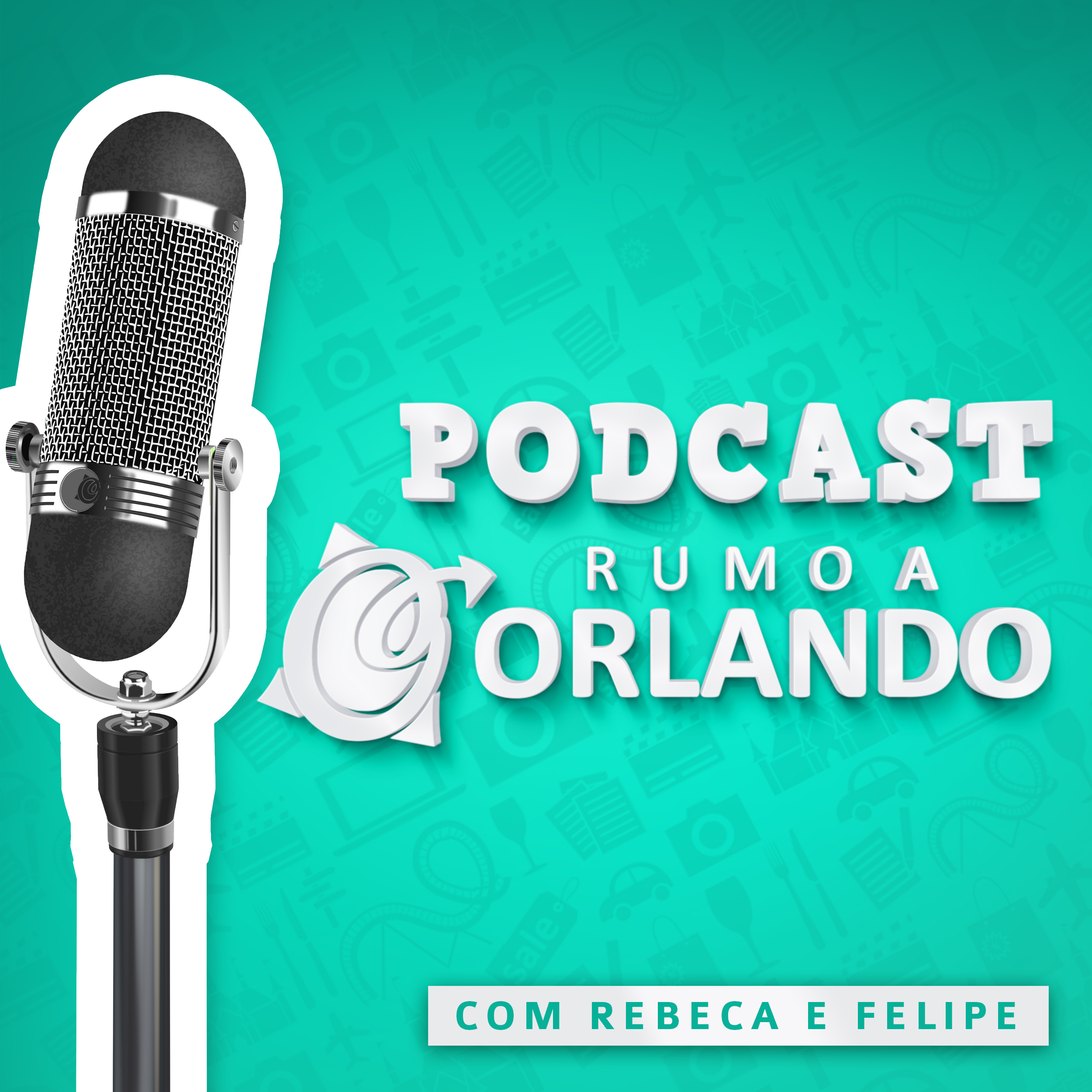 Podcast Rumo a Orlando