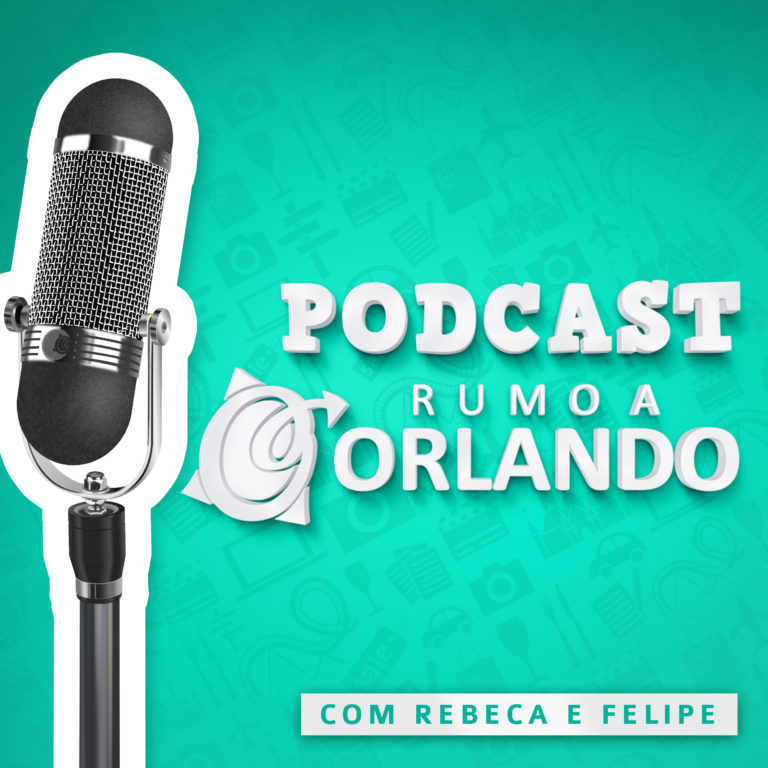 Podcast Rumo a Orlando